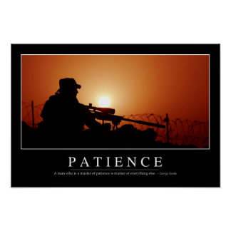 Patience: Inspirational Quote Poster