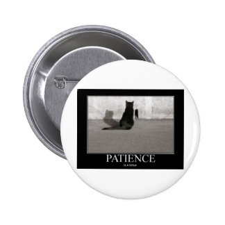 Patience is a Virtue 2 Inch Round Button