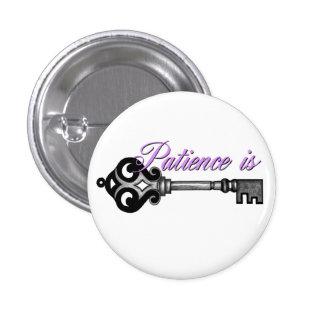 Patience is Key Pinback Button