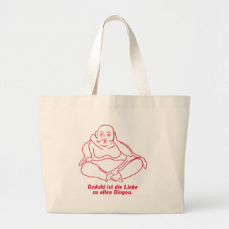 Patience is the love for all things large tote bag