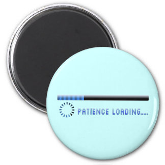 Patience Loading 2 Inch Round Magnet
