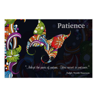 Patience Quote - Ralph Waldo Emerson Poster