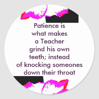 patience Teacher Stickers