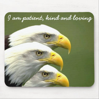 Patient, Kind and Loving_Mousepad Mouse Pad