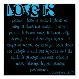 patient, love is kind. It does not envy, it do... Poster