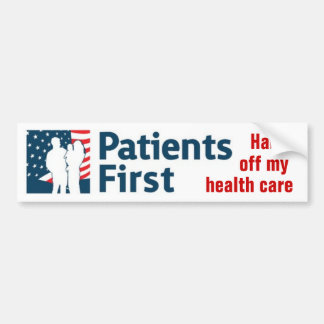 Patients First Bumper Sticker