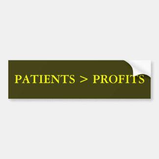 """PATIENTS > PROFITS"" Bumper Sticker"