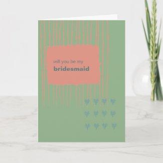 Patina, Sea & Coral Be My Bridesmaid card