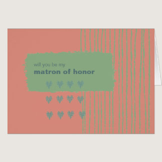 Patina, Sea & Coral Be My Matron of Honor Card