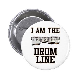 Patios: Soy la línea del tambor Pin Redondo De 2 Pulgadas