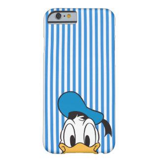Pato Donald del peekaboo Funda De iPhone 6 Barely There