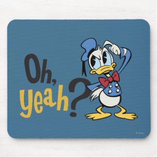 ¿Pato Donald - oh sí? Mouse Pads