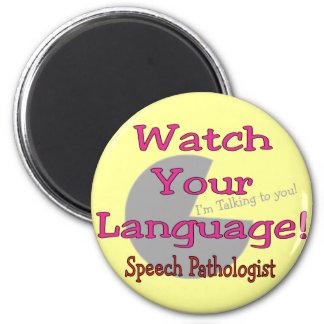"""Patólogo de discurso """"reloj su lengua """" imán redondo 5 cm"""