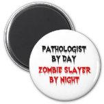 Patólogo del asesino del zombi del día por noche imanes de nevera