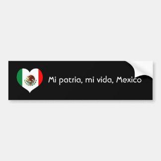 Patria del MI, vida del MI, México Pegatina Para Auto