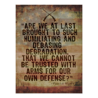 Patrick Henry 2nd Amendment Quotation Poster