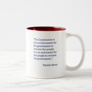 Patrick Henry Constitution Quote Two-Tone Coffee Mug
