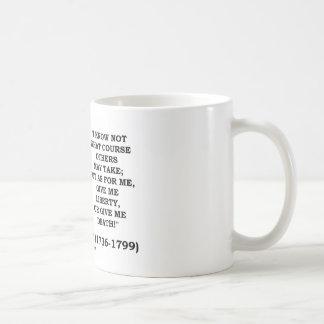 Patrick Henry Give Me Liberty Or Give Me Death! Coffee Mug
