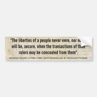 Patrick Henry LIBERTIES NOT SECURE Quote Bumper Sticker