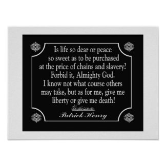 Patrick Henry Speech Quote - art print