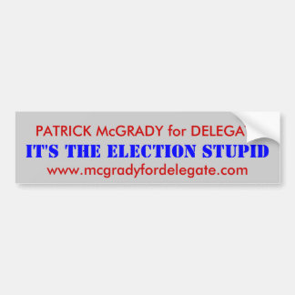 PATRICK McGRADY for DELEGATE Bumper Sticker