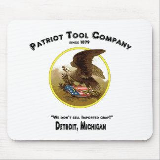 ¡Patriot Tool Company, no vendemos la mierda impor Tapete De Ratón