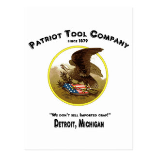 Patriot Tool Company, We don't sell imported crap! Postcard