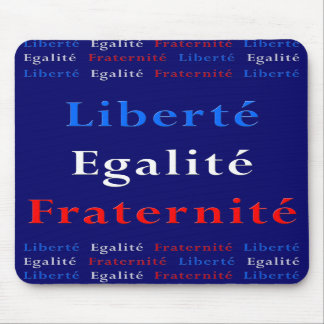 Patriota francés Mousepad - libertad, igualdad…