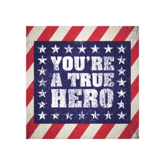 Patriotic American Hero Sign Stretched Canvas Prints
