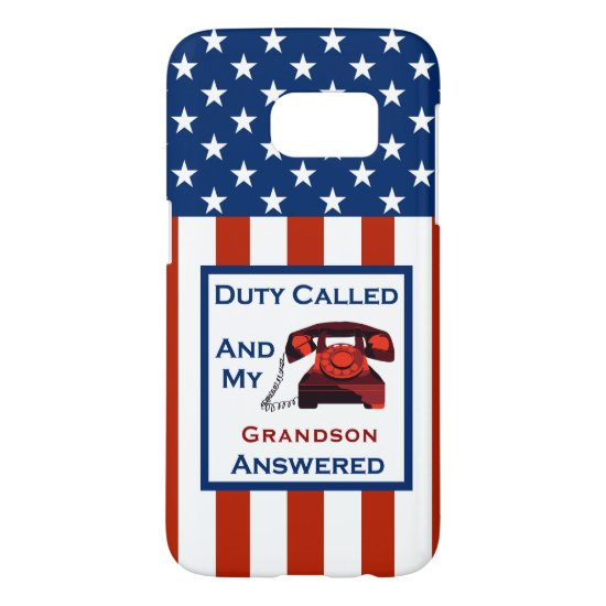 [Patriotic American]  Military Veteran Duty Called Samsung Galaxy S7 Case