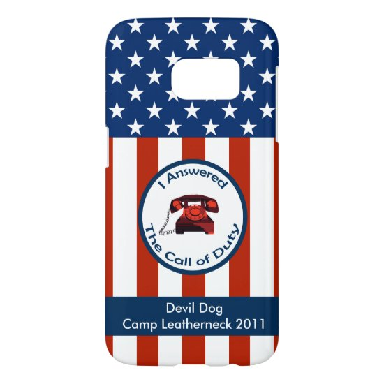 [Patriotic American]  Military Veteran I Answered Samsung Galaxy S7 Case