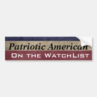 Patriotic American On the WatchList Customizable Car Bumper Sticker