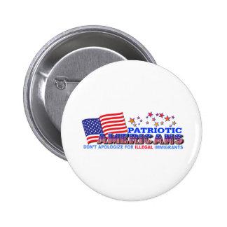 Patriotic Americans Don't Apologize #1 Pinback Button