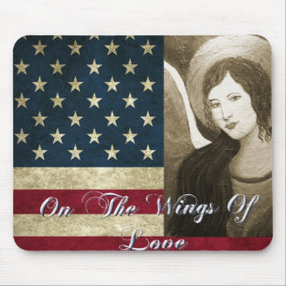 Patriotic Angel...On The Wings Of Love Mouse Pad