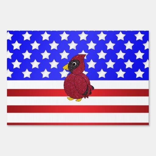 Patriotic cardinal sign