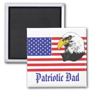 Patriotic Dad/Father's Day 2 Inch Square Magnet