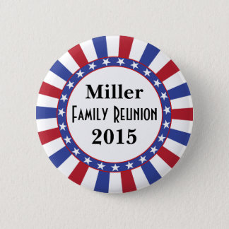 Patriotic Family Reunion Pinback Button