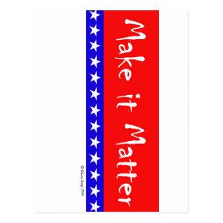 """Patriotic Flag """"Make it Matter"""" Banner Postcard"""