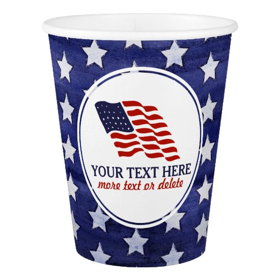 Patriotic Fourth of July American USA Flag Custom Paper Cup