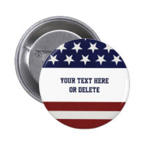 Patriotic Fourth of July American USA Flag Custom Pinback Button