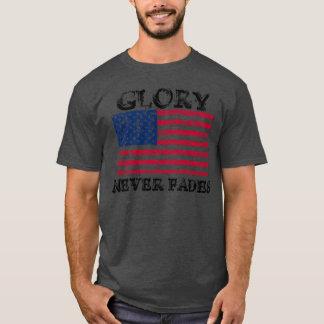 Patriotic Glory Never Fades T-Shirt