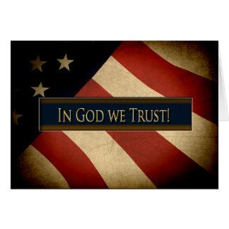 PATRIOTIC - IN GOD WE TRUST - WEATHERED FLAG CARD