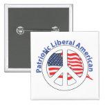 Patriotic Liberal American Pinback Button