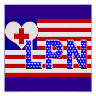 PATRIOTIC LPN LICENSED PRACTICAL NURSE POSTER