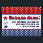 """Patriotic Military Welcome Home Personalized Lawn Sign<br><div class=""""desc"""">ADD &quot; H FRAME &quot; OPTION FOR YARD DISPLAY. CUSTOMIZE THE NAME OF YOUR MILITARY HERO ON PATRIOTIC STARS AND STRIPES DISPLAY IN RED WHITE AND BLUE. ANNOUNCE YOUR SERVICE MEMBER&#39;S HOMECOMING FROM IRAQ,  AFGHANISTAN,  KOREA,  GERMANY OR OTHER MILITARY DEPLOYMENT WITH STYLE. SUPPORT OUR TROOPS!</div>"""