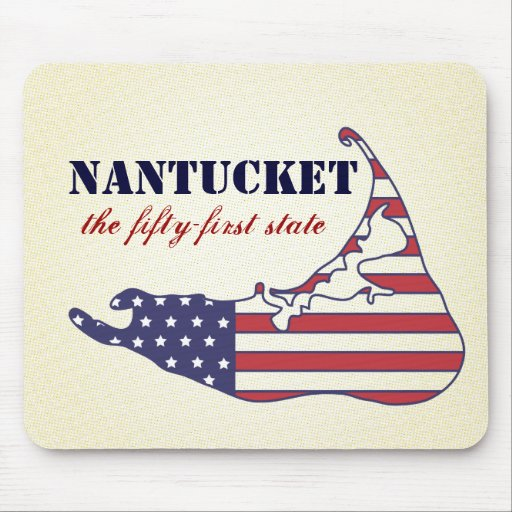 Patriotic Nantucket, the 51st State of America Mouse Pad