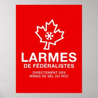 Patriotic Quebec Tears of Federalistic Humour PQ Poster