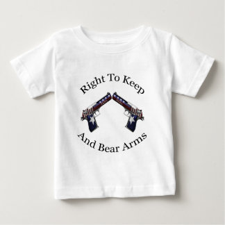 Patriotic Right To Keep And Bear Arms Baby T-Shirt