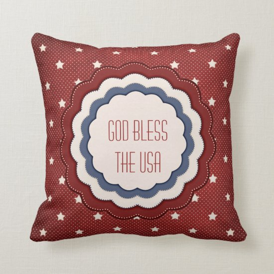 Patriotic Stars Red White Blue God Bless USA Throw Pillow