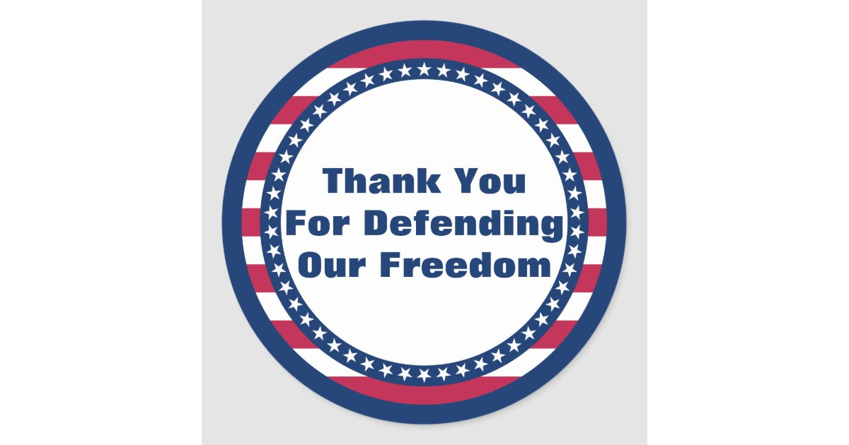Patriotic Thank You For Defending Our Freedom Classic ...